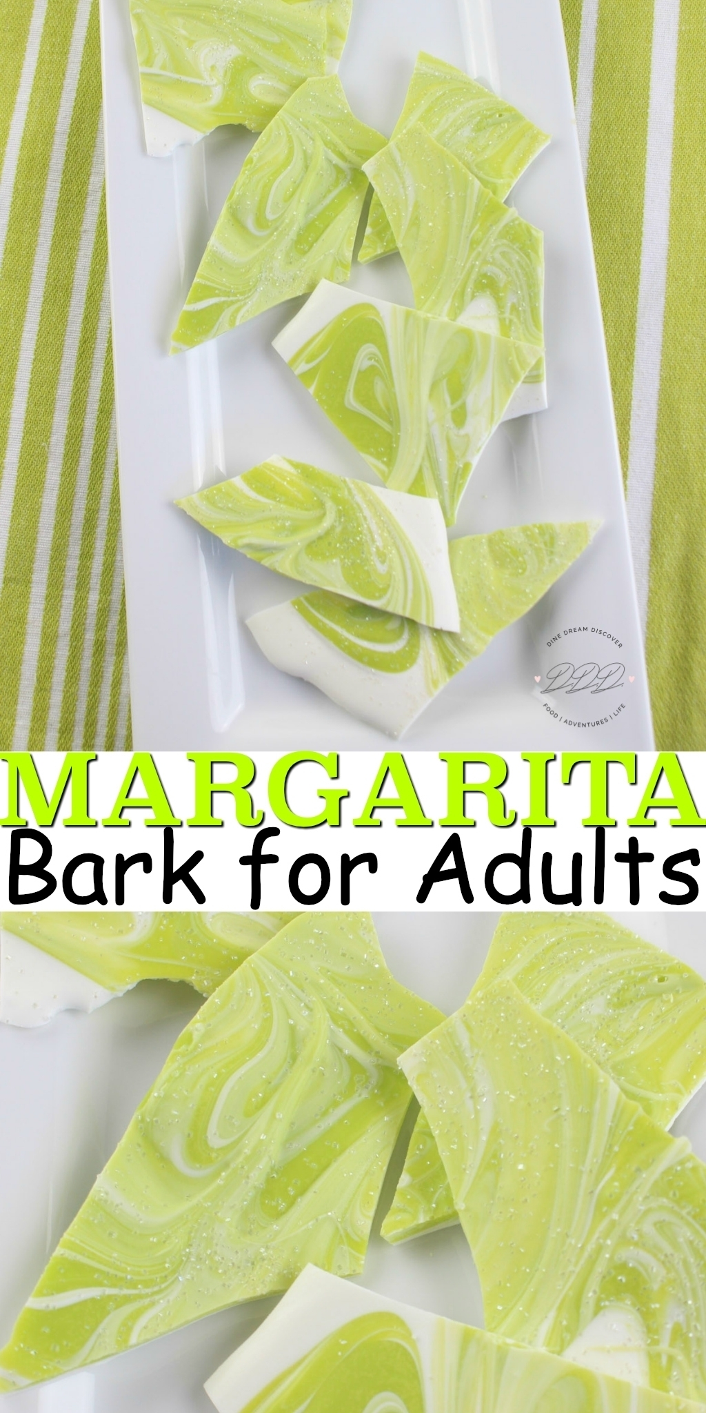 The mouthwatering Margarita Bark recipe is the perfect tequila candy adult treat for National Margarita Day that can also be used for St. Patrick's Day.