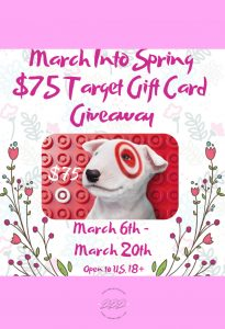 Welcome to the March Into Spring $75 Target Gift Card Giveaway! Being a winner will help when you go to Target for one thing and come out with 25, lol!