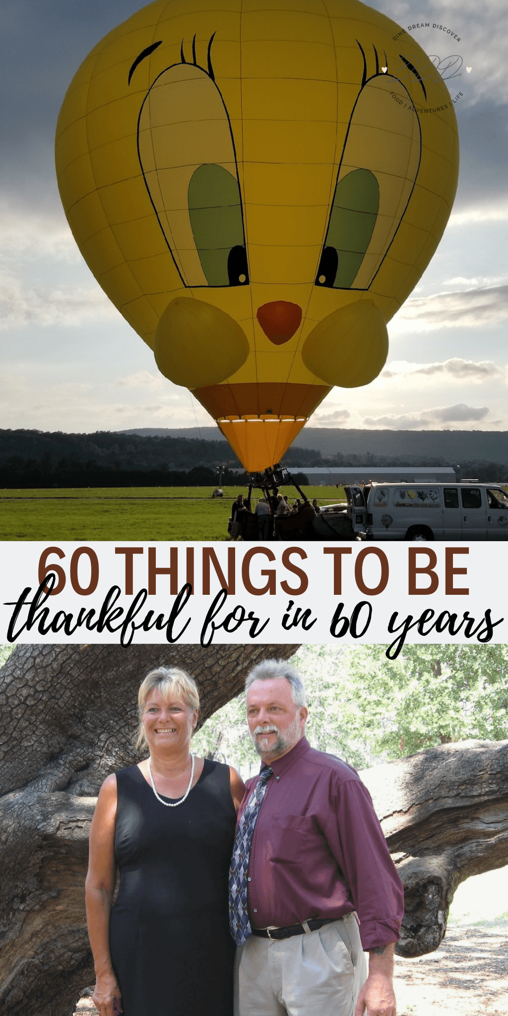 I will be turning 60 in October and I'm not really depressed about it because In 60 years I am thankful for so many things and here is my list!