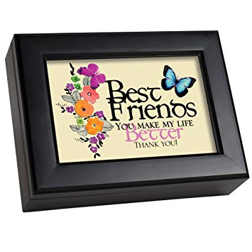 Cottage Garden Best Friends You Make Life Better Matte Black Jewelry Music Box Plays What Friends are for