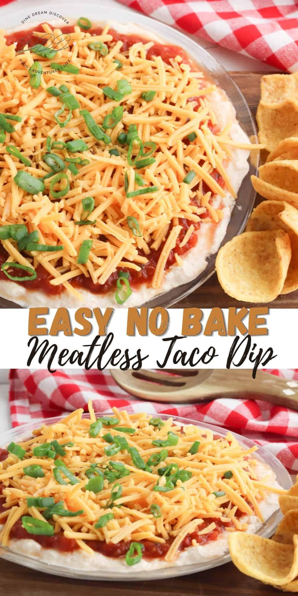 Easy No Bake Meatless Taco Dip Recipe