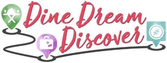 DINE DREAM DISCOVER